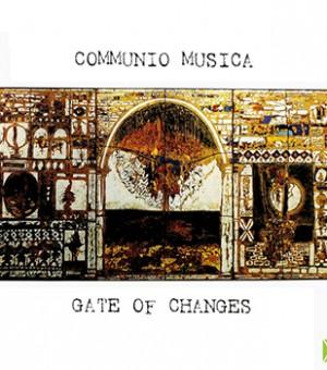 Communio Musica_Gates of changes