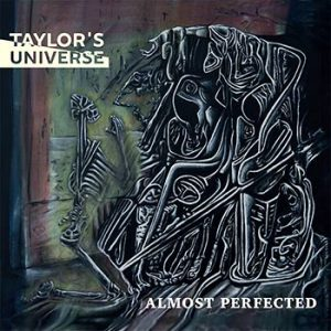 "TAYLOR'S UNIVERSE ""ALMOST PERFECTED"""